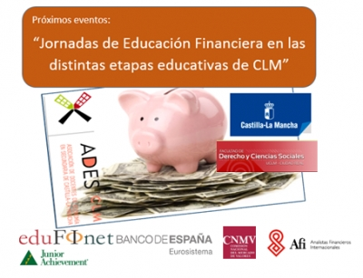 JORNADAS DE EDUCACIÓN FINANCIERA EN LAS DISTINTAS ETAPAS EDUCATIVAS.